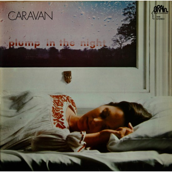 CARAVAN FOR GIRLS WHO GROW PLUMP IN THE NIGHT LP