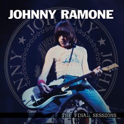 JOHNNY RAMONE 2020 THE FINAL SESSIONS LIMITED EDITION RED VINYL