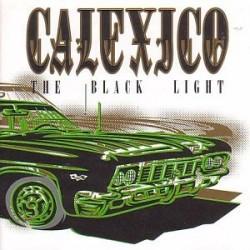CALEXICO THE BLACK LIGHT LP