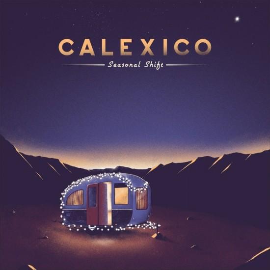 CALEXICO 2020 SEASONAL SHIFT CD