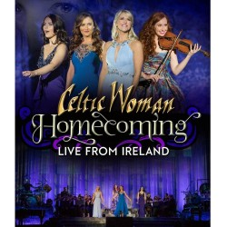 CELTIC WOMAN HOMECOMING LIVE FROM IRELAND CD