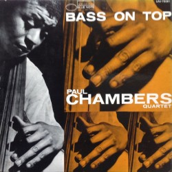 CHAMBERS PAUL BASS ON TOP RVG 2007 LP