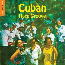 THE ROUGH GUIDE TO CUBAN GROOVE CD DIGIPACK