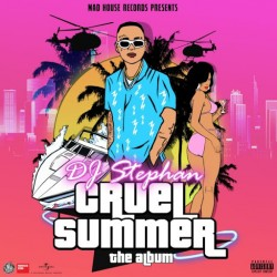 DJ STEPHAN 2020 CRUEL SUMMER