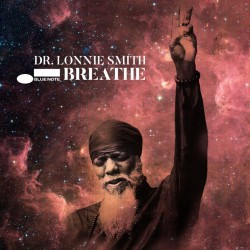 DR LONNIE SMITH 2021 BREATHE CD