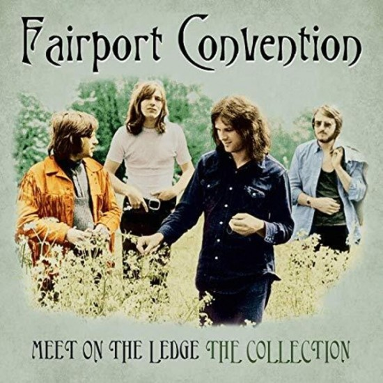 FAIRPORT CONVENTION MEET ON THE LEDGE THE COLLECTION LP