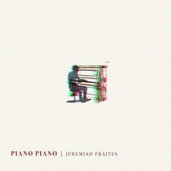 FRAITES JEREMIAH PIANO PIANO LP