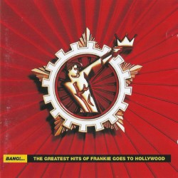 FRANKIE GOES TO HOLLYWOOD BANG! THE GREATEST HITS 2LP