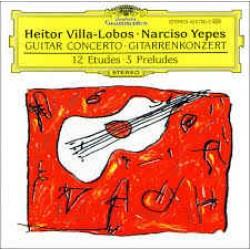 HEITOR VILLA LOBOS NARCISO YEPES GUITAR CONCERTO 12 ETUDES 5 PRELUDES
