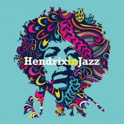 VARIOUS ARTISTS 2020 HENDRIX IN JAZZ LP LIMITED EDITION