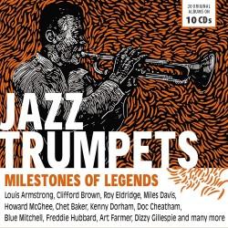 VA JAZZ TRUMPETS MILESTONES LEGENDS BEST TRUMPET STARS FROM SATCHMO TO MILES 10 CD BOX