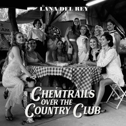 LANA DEL REY 2021 CHEMTRAILS OVER THE COUNTRY CLUB CD