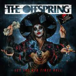 OFFSPRING THE LET THE BAD TIMES ROLL 2021 CD