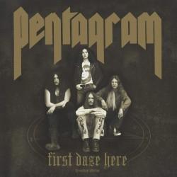 PENTAGRAM FIRST DAZE HERE LP