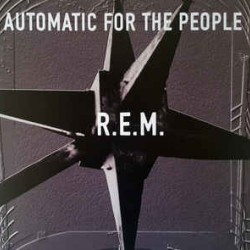 REM AUTOMATIC FOR THE PEOPLE LP