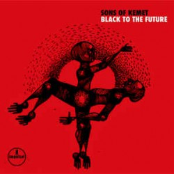 SONS OF KEMET 2021 BLACK TO THE FUTURE CD