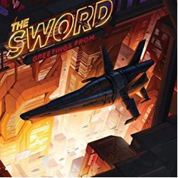 THE SWORD GREETINGS FROM .... LP