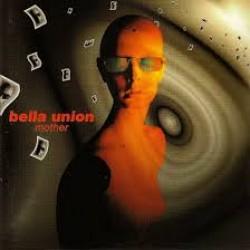 bella union mother