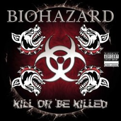 biohazard kill or be killed