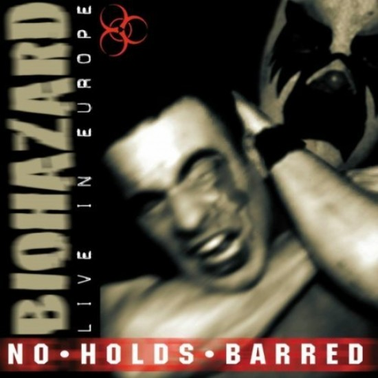 biohazard live in europe no holds barred