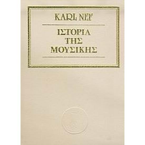NEF KARL HISTORY OF MUSIC
