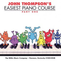 THOMPSON S EASIEST PIANO COURSE ISSUE 1