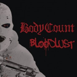 BODY COUNT 2017 BLOODLUST