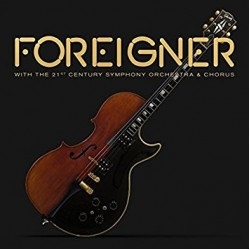 FOREIGNER 2018 WITH THE 21TH CENTURY SYMPHONY ORCHESTRA & CHORUS