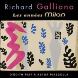 GALLIANO RICHARD 2017 LES ANNEES MILAN