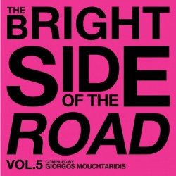 MOUCHTARIDIS 2017 THE BRIGHT SIDE OF THE ROAD VOL 5