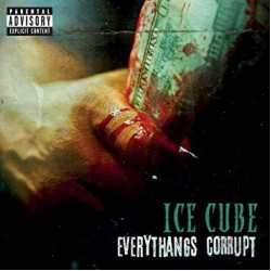 ICE CUBE EVERYTHANGS CORRUPT 2018