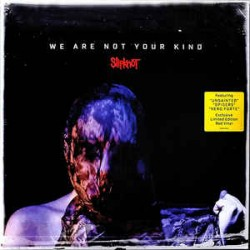 SLIPKNOT 2019 WE ARE NOT YOUR KIND