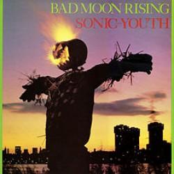 SONIC YOUTH bad moon rising