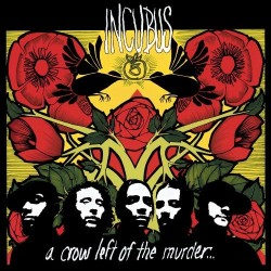 IN CUBUS a crow left of the murder ...