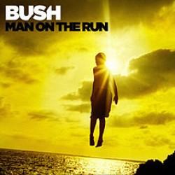BUSH man on the run deluxe edition
