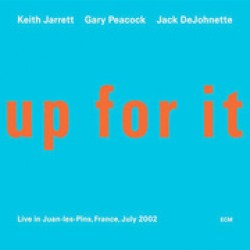 JARRETT KEITH GARY PEACOCK JACK DEJOHNETTE UP FOR IT