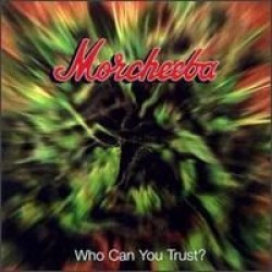 MORCHEEBA who can you trust?