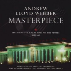 WEBBER ANDREW LLOYD masterpiece live from the great hall of the people Beijing