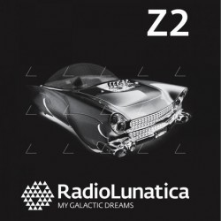 RADIO LUNATICA Z2 MT GALACTIC DREAMS