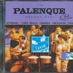 PALENQUE CLUB presents