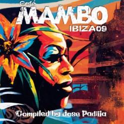 CAFE MAMBO IBIZA 09 compiled by JODE PADILLA