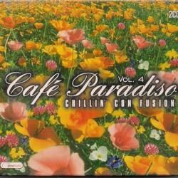CAFE PARADISO VOL 4 CHILLIN 'CON FUSION