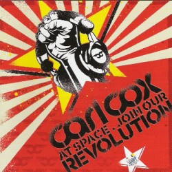 CARL COX AT SPACE JOIN OUR REVOLUTION