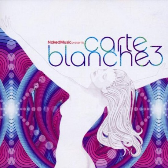 CARTE BLANCHE 3 NAKED MUSIC