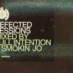 DEFECTED SESSIONS MIXED BY FULL INJECTION & SMOKIN NO