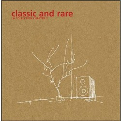 CLASSIC AND RARE THE COLLECTION CHAPTER 3