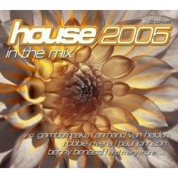 HOUSE 2005 IN THE MIX