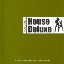 HOUSE DELUXE VOLUME 7