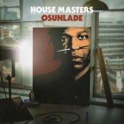OSUNLADE HOUSE MASTERS