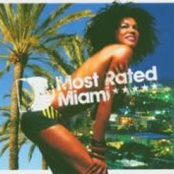 DEFECTED MIAMI MOST RATED